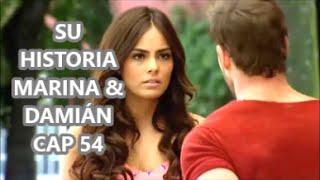 SU HISTORIA MARINA & DAMIÁN CAP 54