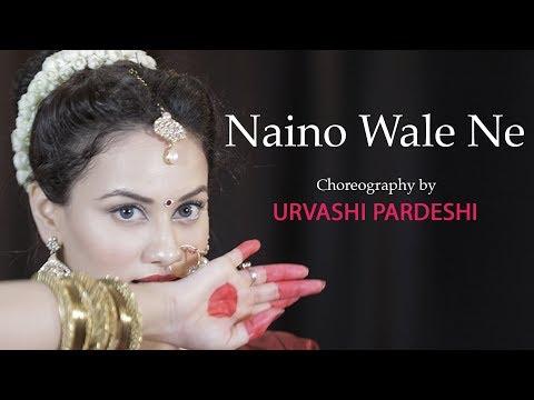 Xxx Mp4 Naino Wale Ne Choreography By Urvashi Pardeshi Padmavat Deepika Padukone Neeti Mohan 3gp Sex