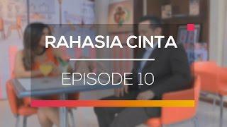 Rahasia Cinta - Episode 10