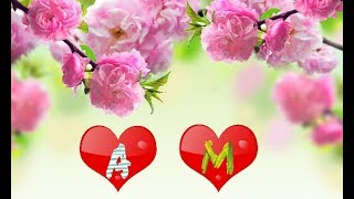 A and M letter Whatsapp Status    A letter & M letter Whatsapp Status   