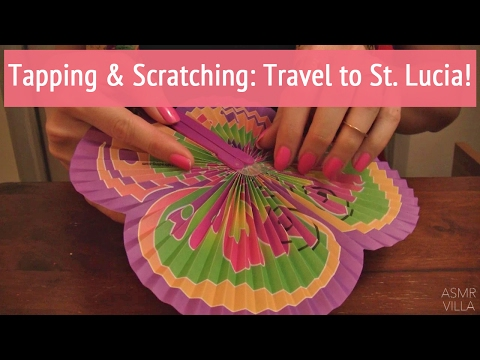 ASMR * Theme: Travel to St Lucia! * Tapping & Scratching * Fast Tapping * No Talking * ASMRVilla