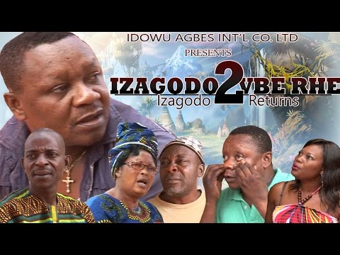 Izagodo Vbe Rhe [Part 2] - Latest Edo Comedy Movie