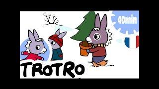 TROTRO - 40min - Compilation #05