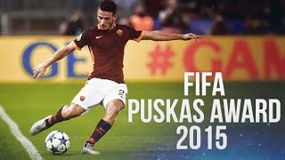 FIFA Puskas Award 2015 - Nominees Goals | HD