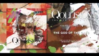 Qollision ''The God of the Gaps'' EP Full Stream