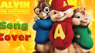 I'll Be Over You- Alvin and the Chipmunks Cover