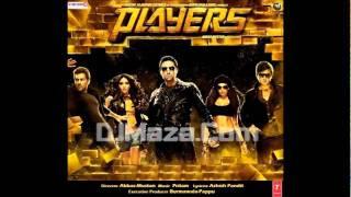 Hindi Movie Players 2011 - Jis Jagah Pe Khatam Full Audio Song