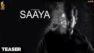 Saaya - Suyyash Rai || Teaser || OSM Records || Latest Hindi Songs 2018