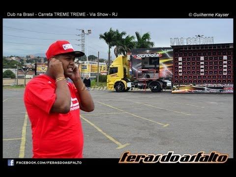 Carreta TREME TREME espancando tudo no Dub da Brasil na VIA SHOW RJ FULLHD