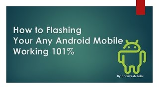 How to Flashing Any Android Mobile  With USB Cable Working 101% Complete Tutorial Step By Step