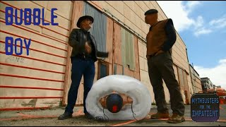 Bubble Boy - Mythbusters for the Impatient
