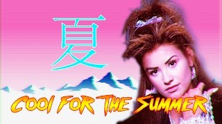 80s Remix: Cool for the Summer