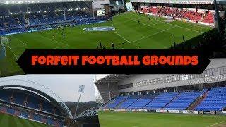 Forfeit Football Grounds!!