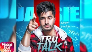 Tru Talk | Phone Text Story | Jassie Gill ft Karan Aujla | Releasing On 15th July 2018