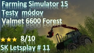 Farming Simulator15test módov valmet  6600 forest SK Lets Play[720p 60fps]