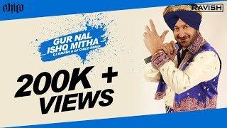 DJ Harsh - Gur Nal Ishq Mitha (DJ Ravish & DJ Chico Remix) - Promo.mp4