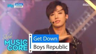 [HOT] Boys Republic - Get Down, 소년공화국 - 겟 다운 Show Music core 20160528