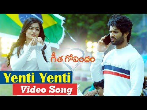 Xxx Mp4 Yenti Yenti Video Song Geetha Govindam Vijay Deverakonda Rashmika Parasuram 3gp Sex