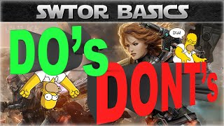 SWTOR Basics: The DO's and DONT's for Beginners (Leveling Tips)