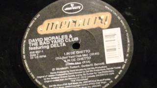 In de Ghetto - David morales & the yard club Feat...Delta