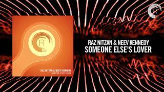 Raz Nitzan & Neev Kennedy - Someone else's Lover (RNM)
