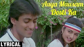 Aaya Mausam Dosti Ka Lyrical   Maine Pyar Kiya   Salman Khan,  Bhagyashree   SPB & Lata