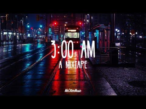 3 00 AM A Finding Hope Mixtape