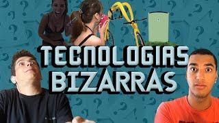 TECNOLOGIAS BIZARRAS - Você Sabia?