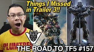 Things I missed in Trailer 3 of Transformers The Last Knight - [THE ROAD TO TF5 #157]