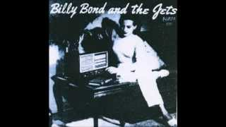 Billy bond and the jets (Full album)