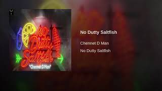 No Dutty Saltfish