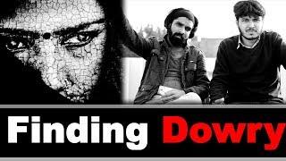 Finding Dowry | Sadak Chhap