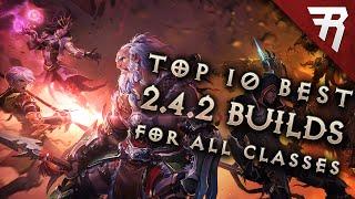 Top 10 Best Builds for Diablo 3 2.4.2 Season 7 (All classes)