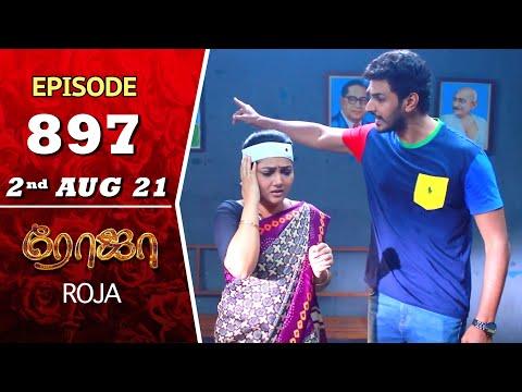 ROJA Serial Episode 897 2nd Aug 2021 Priyanka Sibbu Suryan Saregama TV Shows Tamil