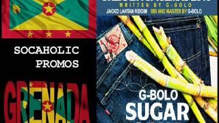 [SPICEMAS 2015] G-Bolo - Sugar Cane - Grenada Soca 2015