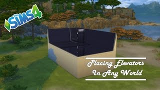 The Sims 4 - Placing Elevators In Any World