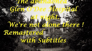 Night Investigation at the abandoned Glen O'Dee hospital, German Subtitles