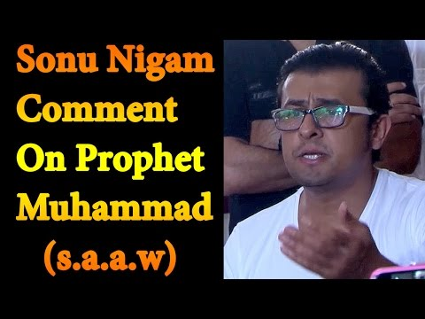 Sonu Nigam Comment On Prophet Muhammad (s.a.a.w) | Azaan Controversy