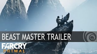 Far Cry Primal – Beast Master Trailer [EUROPE]