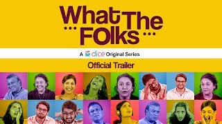 Dice Media   What The Folks (WTF!)   Web Series   Official Trailer