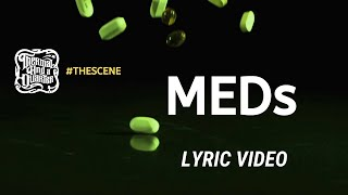 Thermal And A Quarter - MEDs (Lyrics Video)
