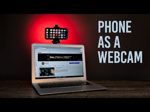 Use Your Phone as a Webcam iPhone Mac PC 2020