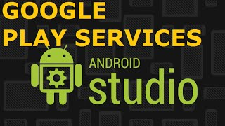 Android App Development || Import Google play services