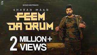 Feem Da Drum | Sharan Maan | Jay K | Jaggi Singh | Official Music Video | Humble Music