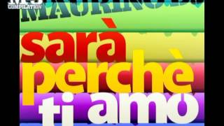 MAURINO DJ | Sarà perché ti amo [OFFICIAL promo]