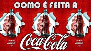 SAIBA COMO É FEITO A COCA COLA - Linha de Produção - Fatos Curiosos