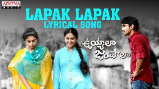 Lapak Lapak Full Song With Lyrics - Uyyala Jampala Songs - Avika Gor, Raj Tarun
