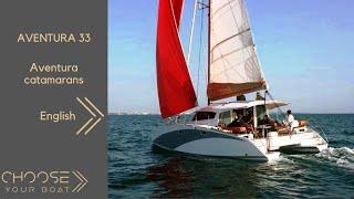 AVENTURA 33 Catamaran: Guided Tour Video (in English)
