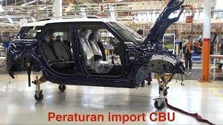 Mobil CBU diatas 3000cc tidak boleh import?