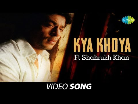 Xxx Mp4 Kya Khoya Ft Shahrukh Khan Sung By Jagjit Singh Atal Bihari Bajpayee 3gp Sex